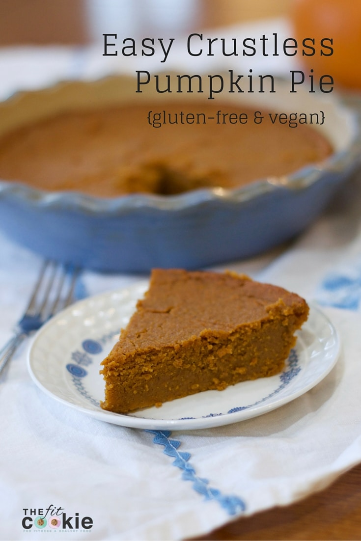 Fall means pumpkin spice! Make this easy Crustless Pumpkin Pie recipe for fall desserts or Thanksgiving! It's gluten free, vegan, and healthier! - @thefitcookie #glutenfree #pumpkin #vegan