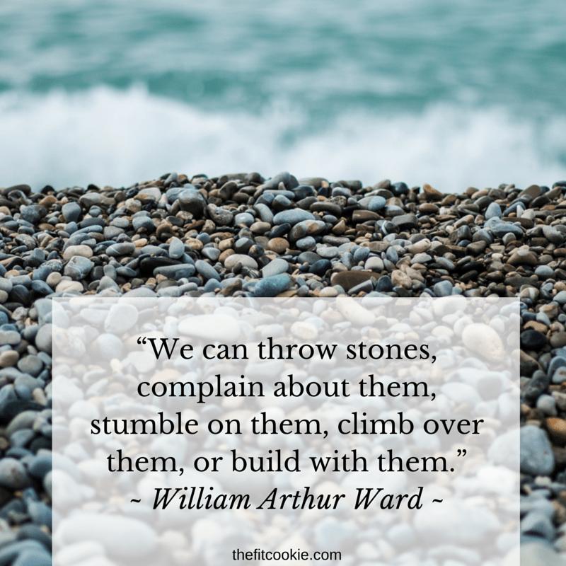 Stones #quote #life @TheFitCookie