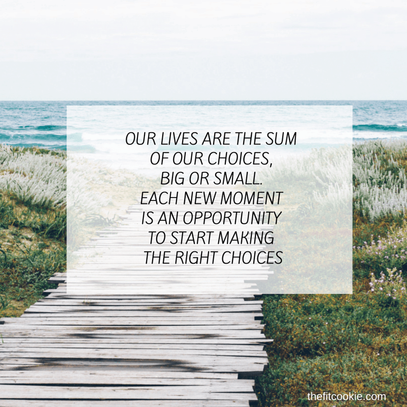 Choices - #quote #life @TheFitCookie
