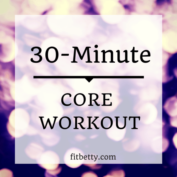 It's been a fun and challenging year, but we've learned a lot along the way! Here's a look at The Fit Cookie's top 10 posts for the year, including this 30 minute core workout - @TheFitCookie #fitness #workout