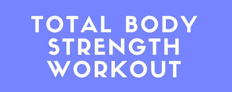 Total Body Strength Workout
