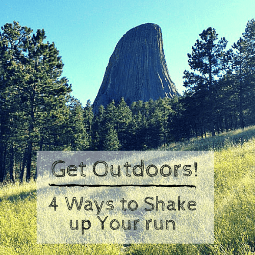 Get some variety in your outdoor run! Celebrate National Get Outdoors Day with 4 ways to add some variety to your next outdoor run