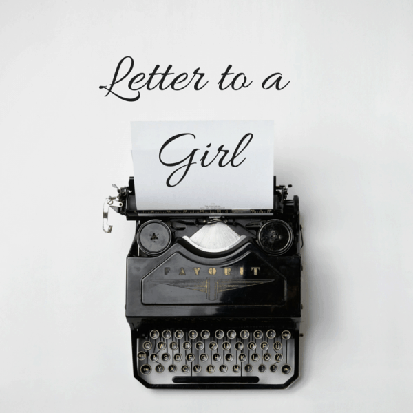 Letter to a Girl