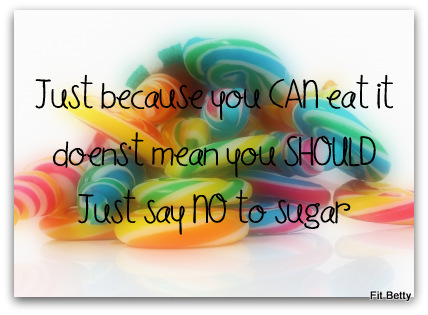 Just Say NO to Sugar!