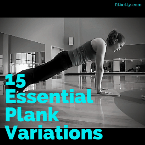 Top 15 Posts of 2016 from The Fit Cookie: 15 Essential Plank Variations - @TheFitCookie #fitness