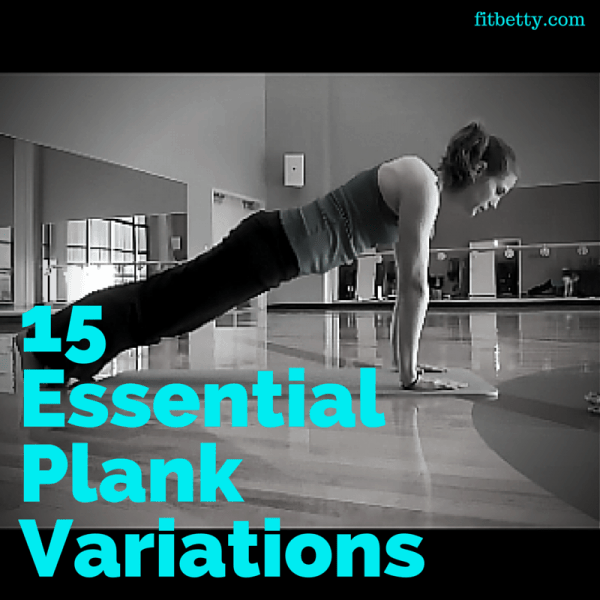 15 Essential Plank Variations - Year in Review: Top Recipes and Fitness Posts of 2015 - @thefitcookie #recipes #fitness #fitfluential #blogging