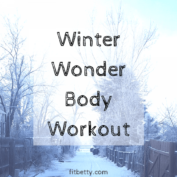 Don't Hibernate! Winter Wonder Body Workout