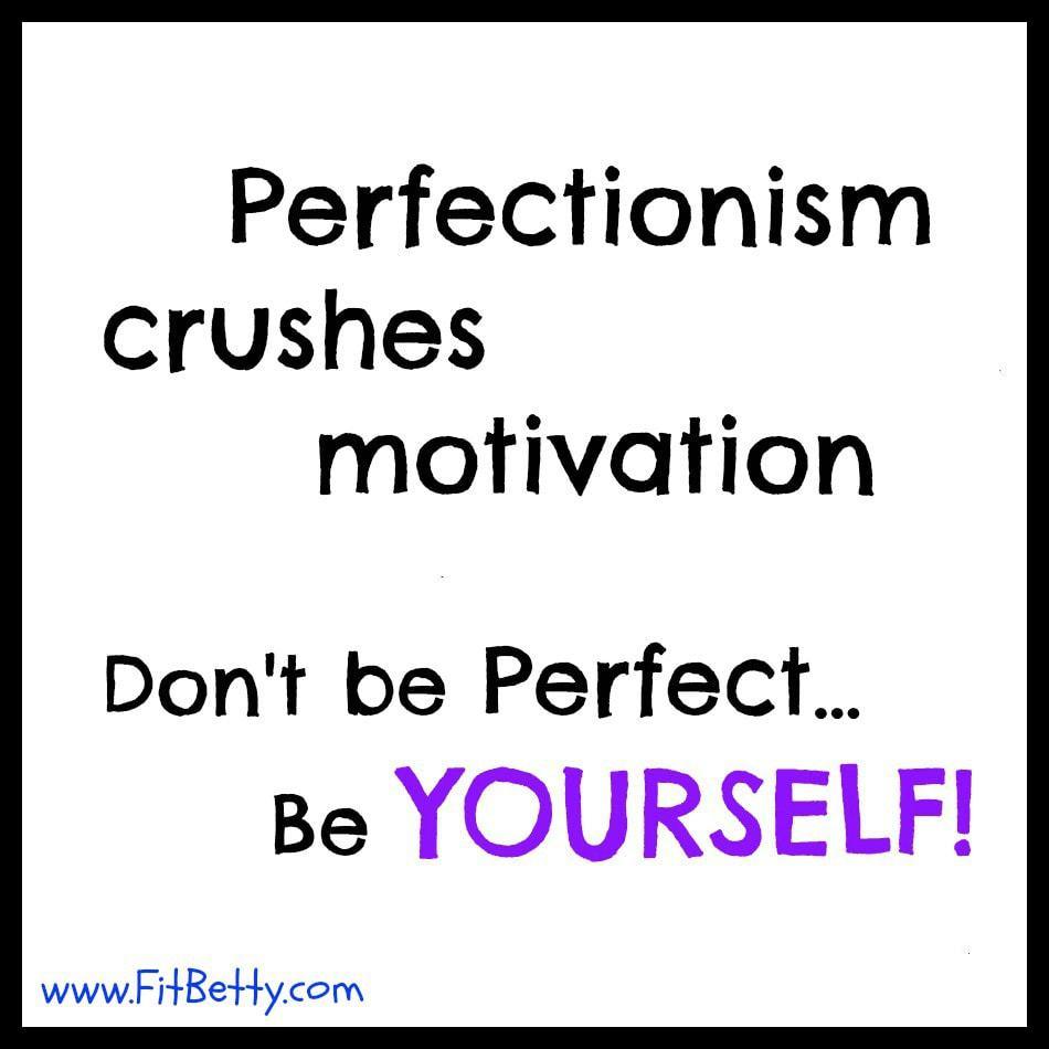 Prefectionism kills!