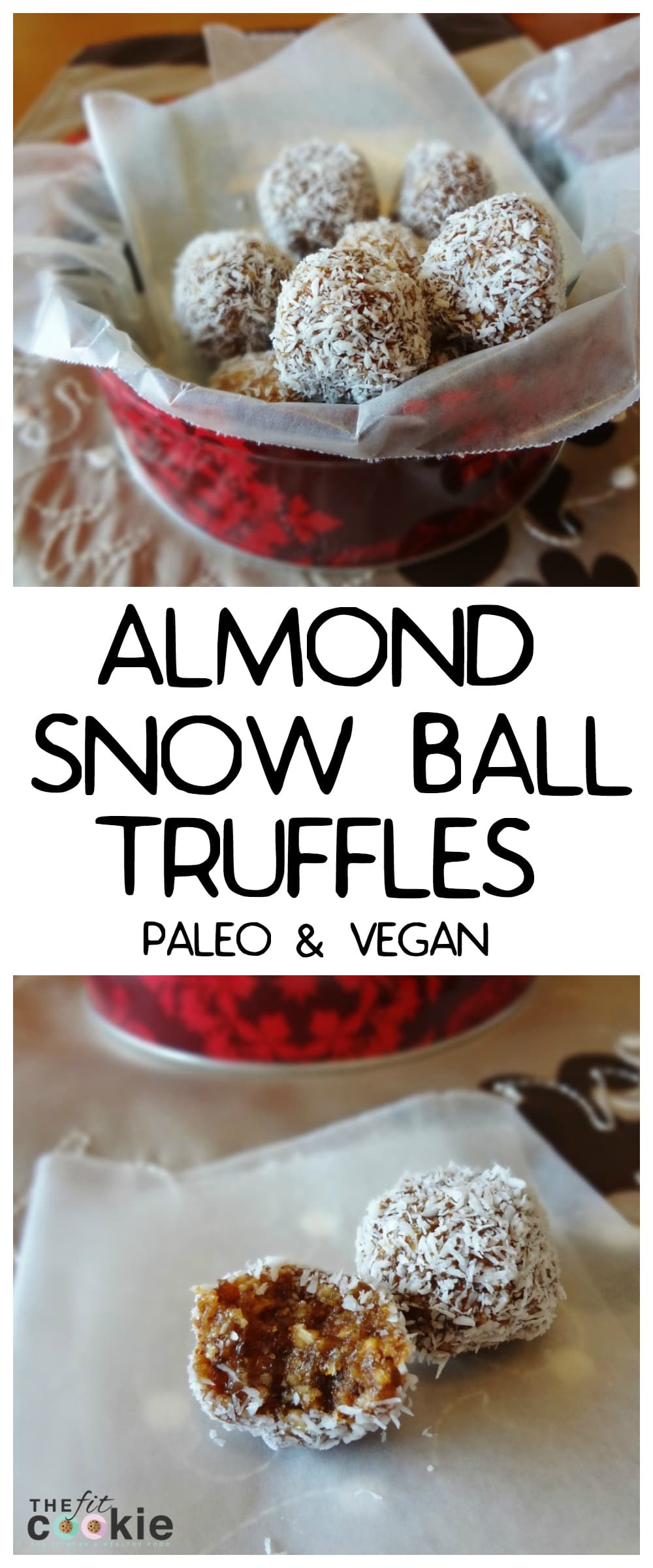 These Almond Snow Ball Truffles (aka Almond Coconut Bites) are the perfect healthy treat with only 5 ingredients. They are perfect for snacks or homemade gifts! - @TheFitCookie #paleo #vegan