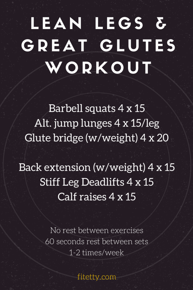 lean legs and great glutes workout