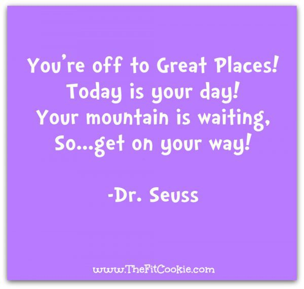 Dr. Seuss Quote | Some days we just need a bit of wisdom to get us through rough days! Here are 18 of my favorite meaningful quotes to help you get your mind right to finish your day strong - @TheFitCookie #motivation #quotes