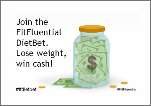 Join the FitFluential DietBet!