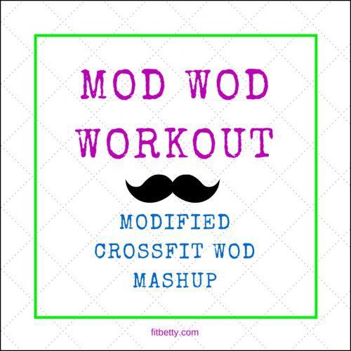 Mod Wod workout