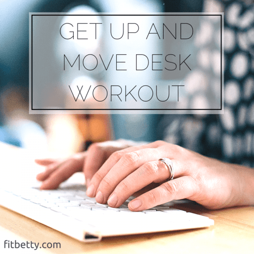 Get Up and Move Desk Workout