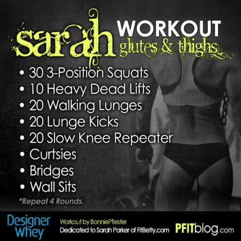 The SARAH Glutes and Thighs Workout