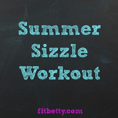 Summer Sizzle workout