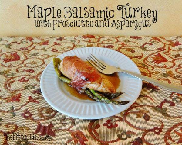 Maple Balsamic Turkey and Prosciutto with Asparagus