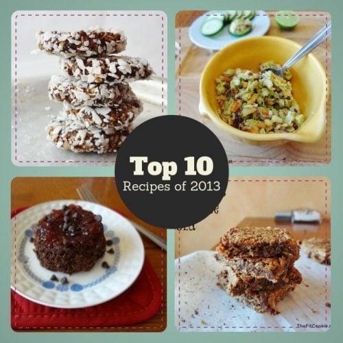 Top 10 Recipes of 2013 - TheFitCookie.com