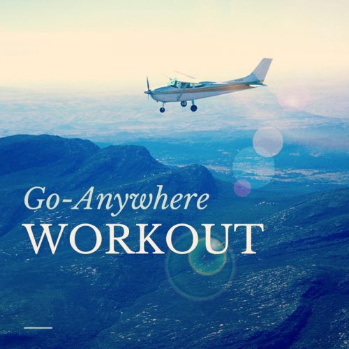 Go-Anywhere Workout - @Fit_Betty #workout #travelworkout #fitness