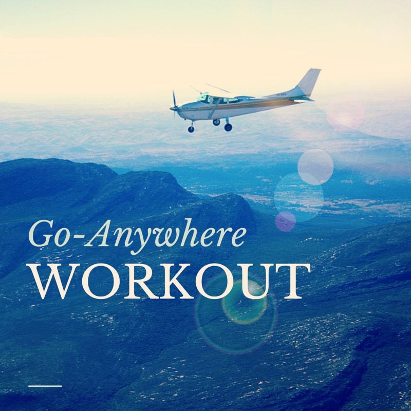 The Go-Anywhere Bodyweight Workout