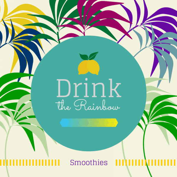Drink the Rainbow Smoothies by The Fit Cookie