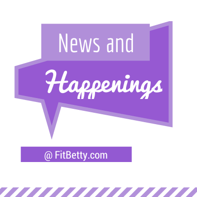 The Fit Life {News and New Things} #4