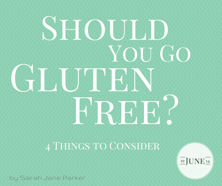 Post image for Should You Go Gluten Free?