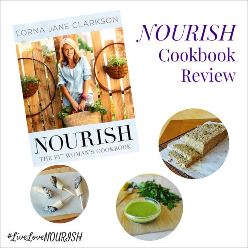 Live, Love, NOURISH! 3 Recipes from the NOURISH Cookbook