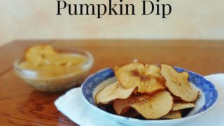 Pear Chips with Pumpkin Dip (Dairy Free)