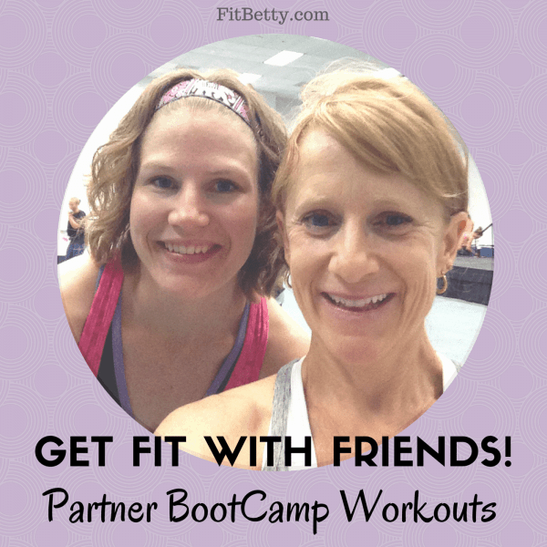 Get Fit with Friends! Partner BootCamp Workouts