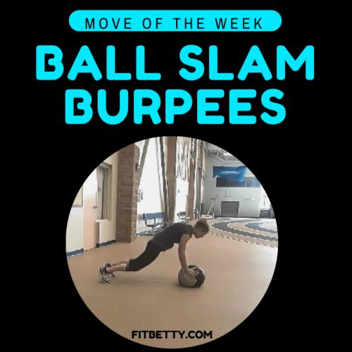 Ball Slam Burpees