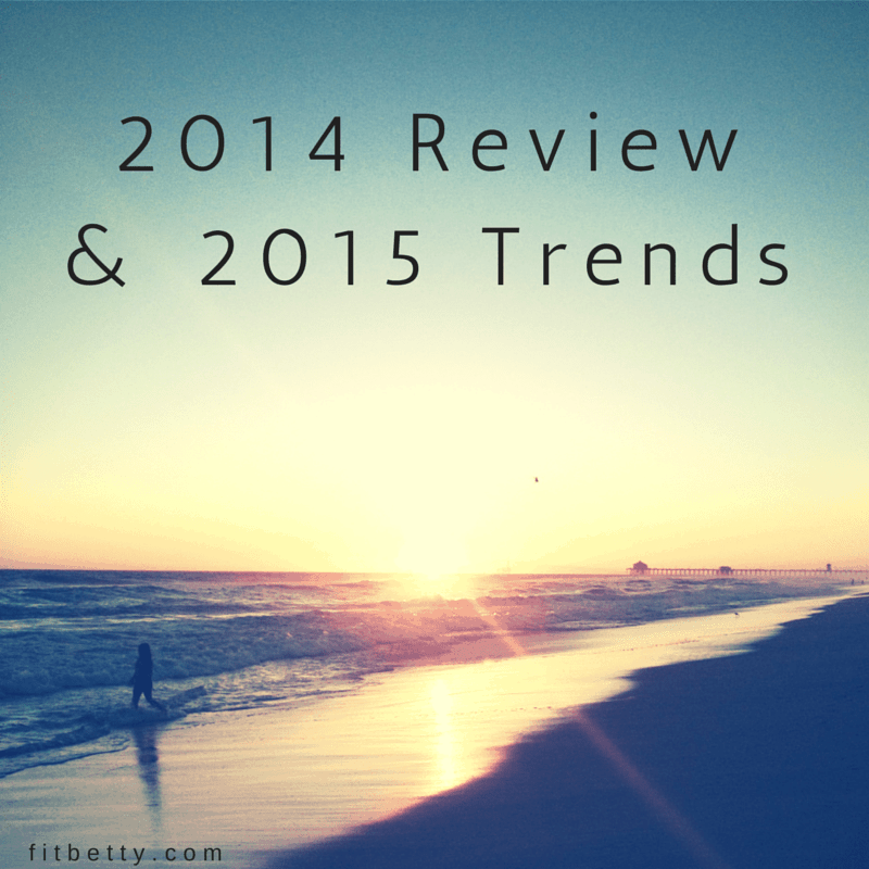 2014 in Review and 2015 Fitness Trends - @Fit_Betty @TheFitCookie #fitness #trends