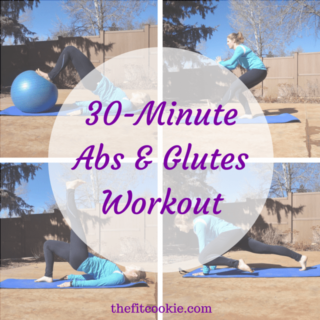 30-Minute Abs and Glutes Workout - TheFitCookie.com #workout #fitness @TheFitCookie