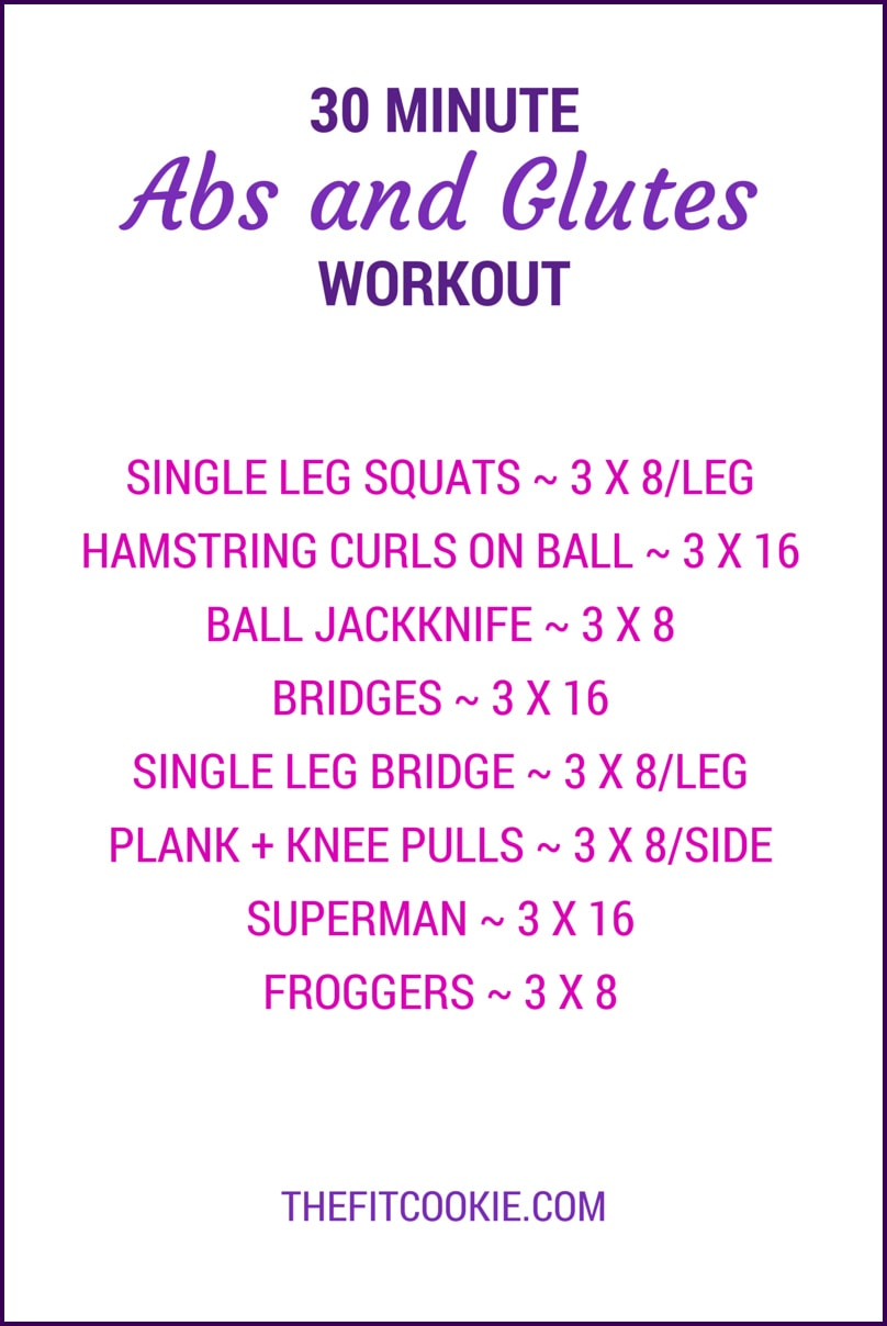 30-Minute Abs and Glutes Workout - TheFitCookie.com #workout #fitness