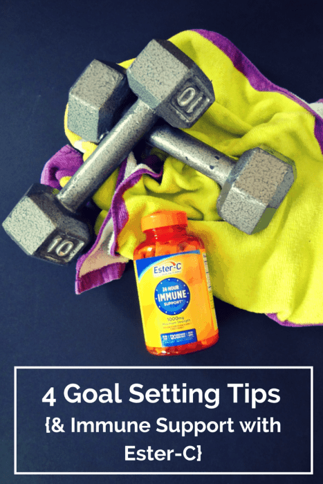 4 Goal Setting Tips {& Immune Support with Ester-C}