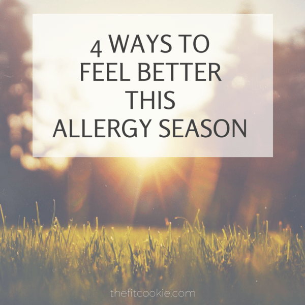 4 Ways to Feel Better This Allergy Season
