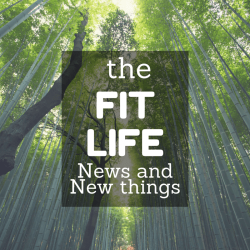 The Fit Life: News and New Things - TheFitCookie.com