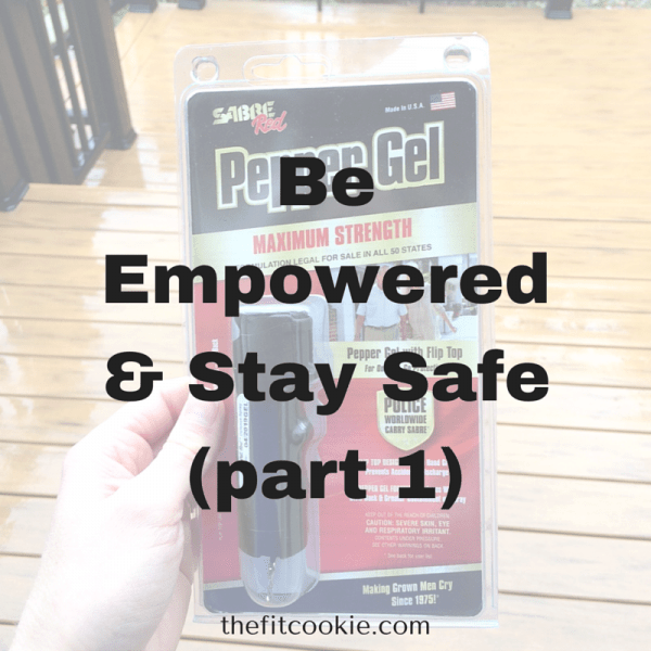Be Empowered & Stay Safe (Part 1)