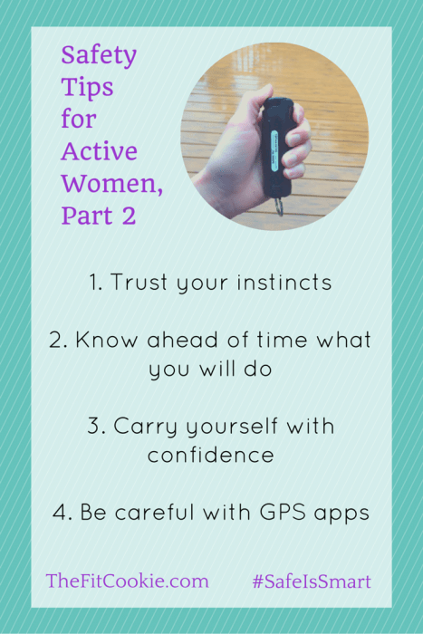 Here's part 2 of my safety tips for active woman! Make personal safety a priority while you're working out and staying active