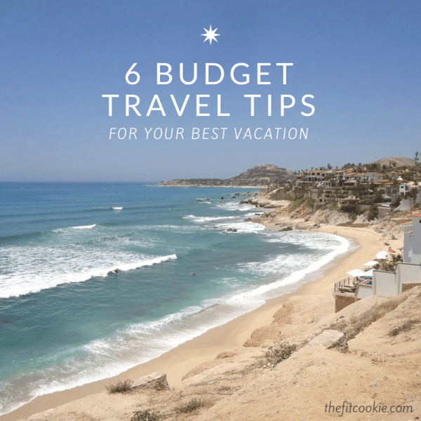 Love to travel? Save a little cash and still enjoy your vacation with these budget travel tips! - @TheFitCookie