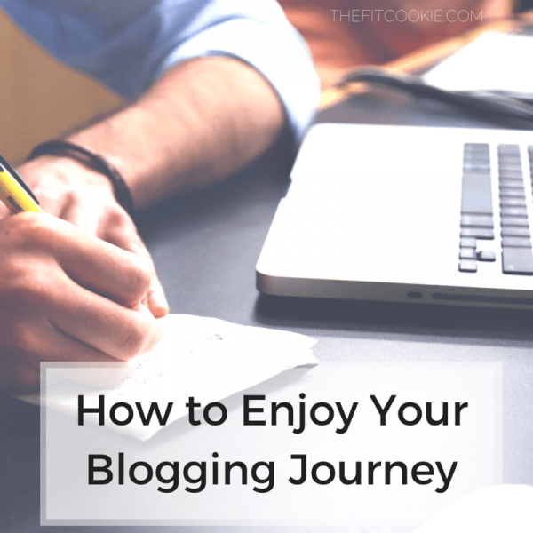 Do you still love blogging? Put the fun back in blogging: how to enjoy your blogging journey - @TheFitCookie #business #blogging