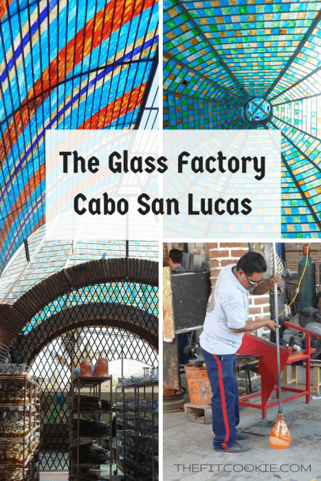 Top 15 Posts of 2016 from The Fit Cookie: The Glass Factory Cabo San Lucas - @TheFitCookie #travel