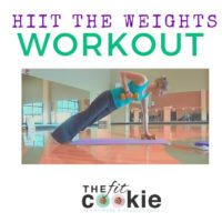HIIT the Weights Total Body Workout