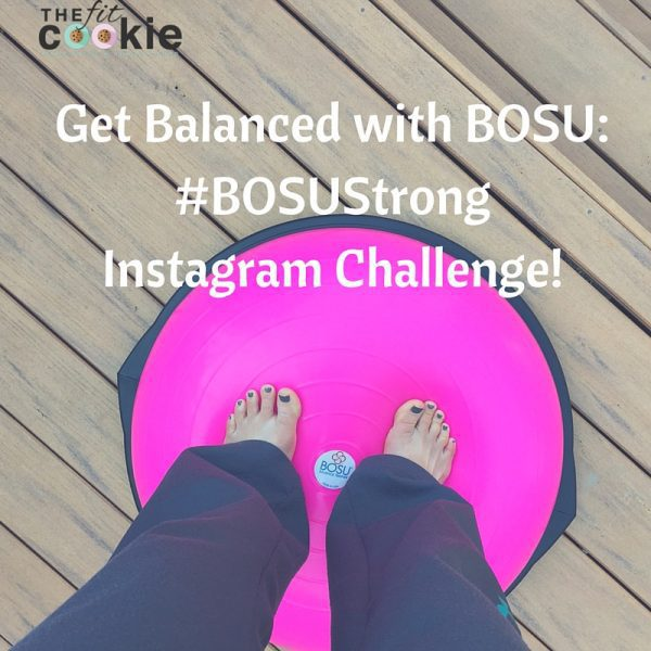 Get Balanced with BOSU: Instagram Challenge! {AD} #BOSUStrong @BOSUFitness @FitApproach #SweatPink #challenge