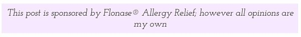 This post is sponsored by Flonase® Allergy Relief; however all opinions are my own