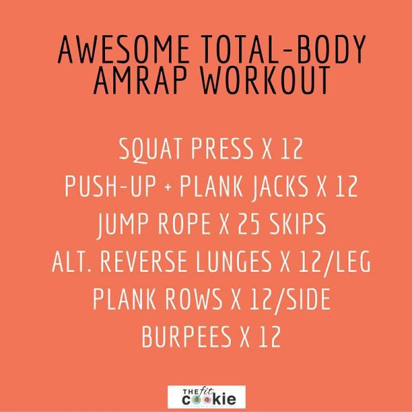 Awesome total-body AMRAP workout (& thoughts on high intensity exercise) - @TheFitCookie