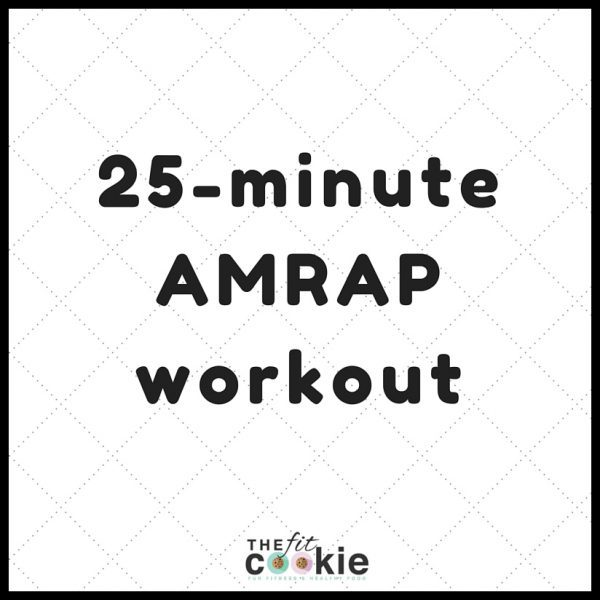 25-minute AMRAP Workout