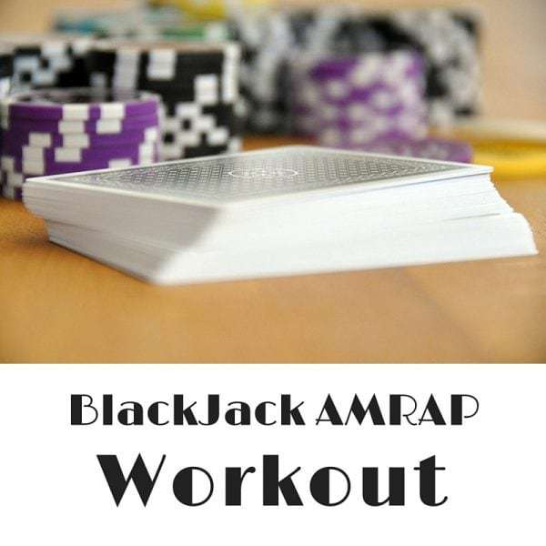 BlackJack AMRAP Workout