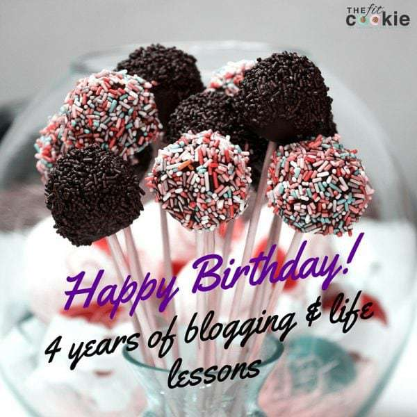 Happy Birthday! 4 Years of Blogging & Life Lessons #blogging #life #fitfluential #sweatpink