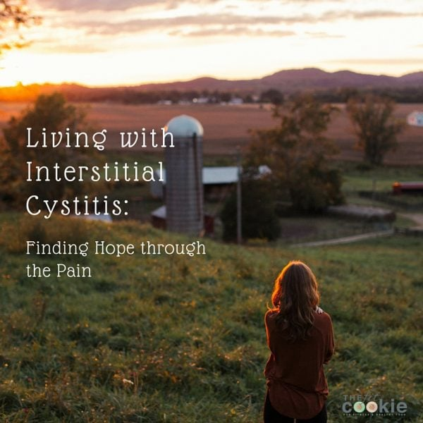 Living with Interstitial Cystitis: Finding Hope through the Pain